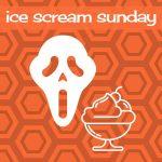 Ice Scream Sunday - Hell Night